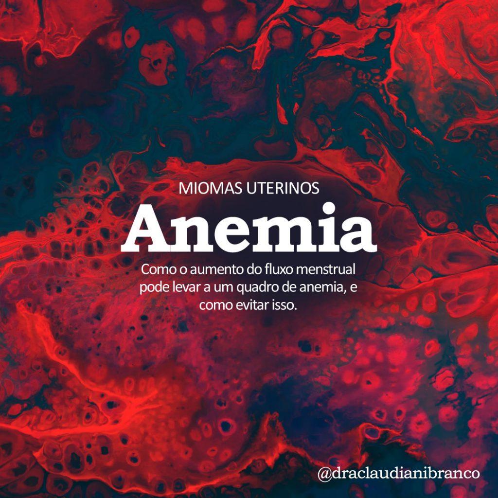 Dra Claudiani Branco Ginecologista fala sobre o risco do Mioma gerar anemia. Imagem: Cassi Josh no Unslpash.