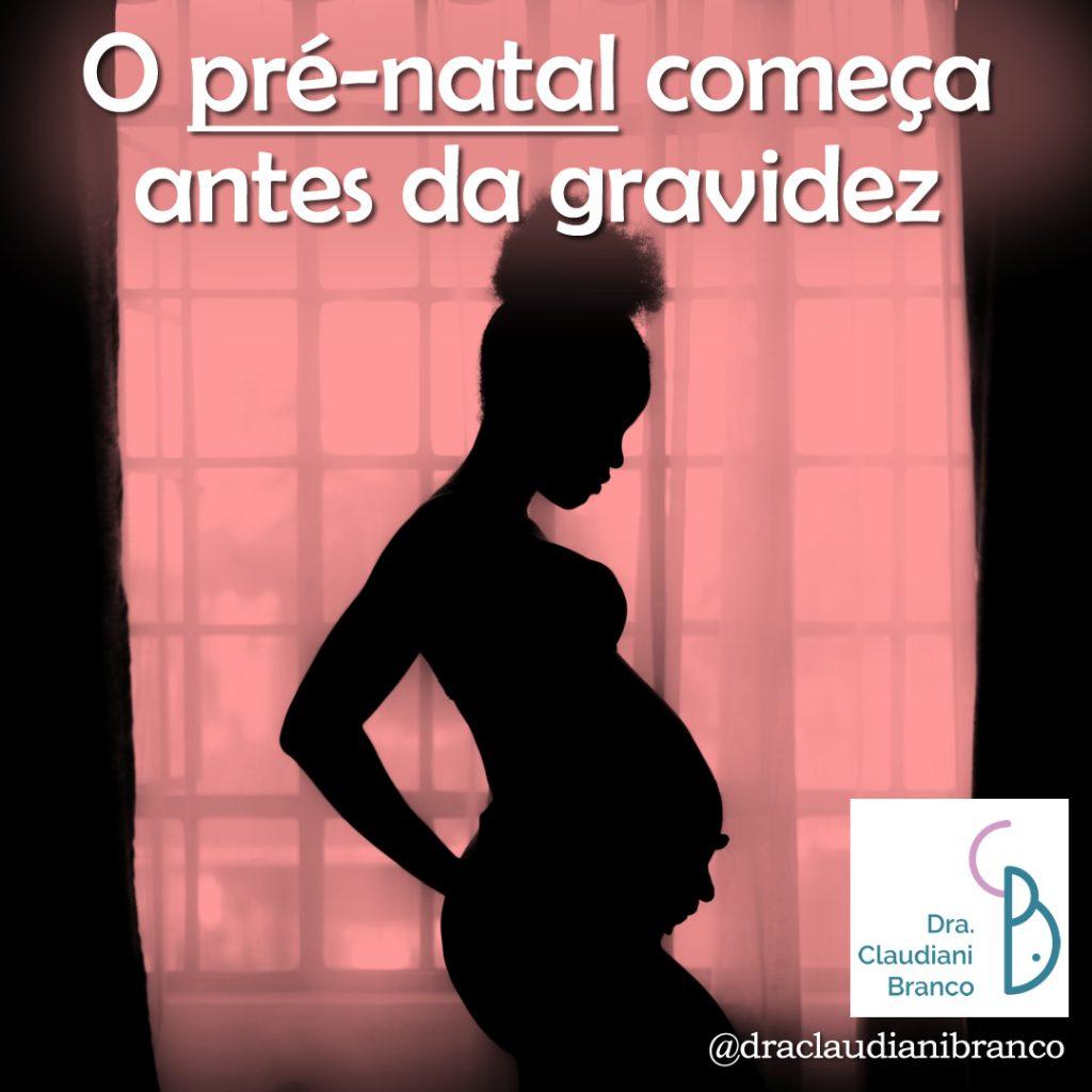 Ginecologista Dra. Claudiani Branco fala sobre o pré-naal começar antes da gravidez.  Imagem: Mustafa Omar on Unsplash.