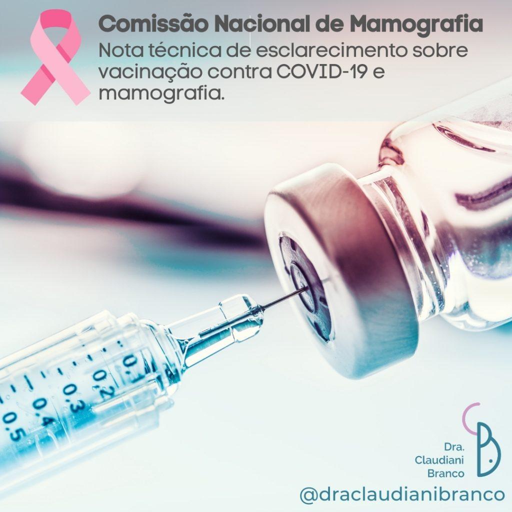 Ginecologista Dra Claudiani Branco fala sobre a relação entre a vacina contra a COVID-19 e mamografia em nota de esclarecimento da comissão Nacional de Mamografia.